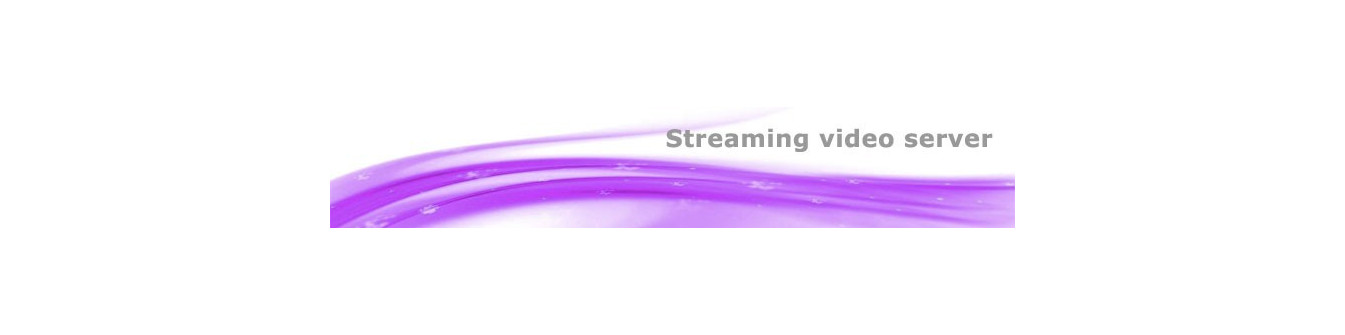 Streaming server video