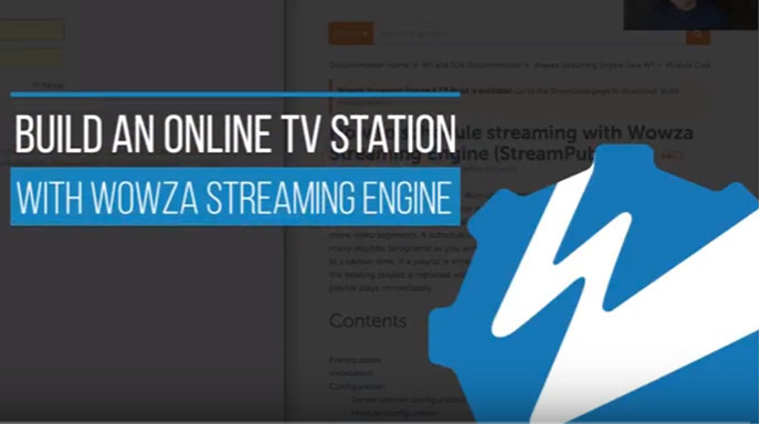 Come creare un canale streaming stile-TV con Wowza Streaming Engine